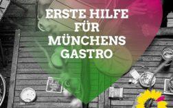 Erste Hilfe für Münchens Gastro